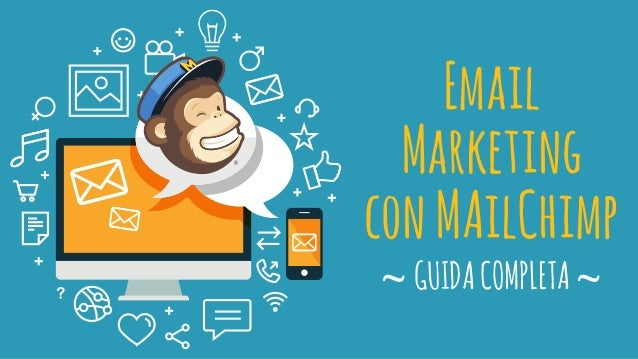 Email Marketing conMAilChimp ~GUIDACOMPLETA~