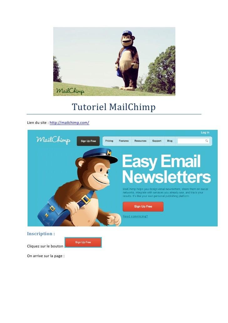 Tutoriel MailChimpLien du site : http://mailchimp.com/Inscription :Cliquez sur le boutonOn arrive sur la page :