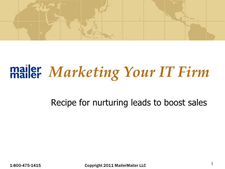 Raj Khera, 1-800-475-1415<br />1<br />Recipe for an Integrated Marketing Strategy for Your IT Business<br />Raj Khera<br /...
