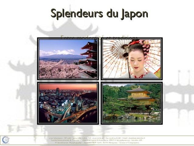 Splendeurs du Japon              Entre modernité et traditions2 rue Inkermann – BP 11287 - 59014 Lille cedex– Tél : 03.20....