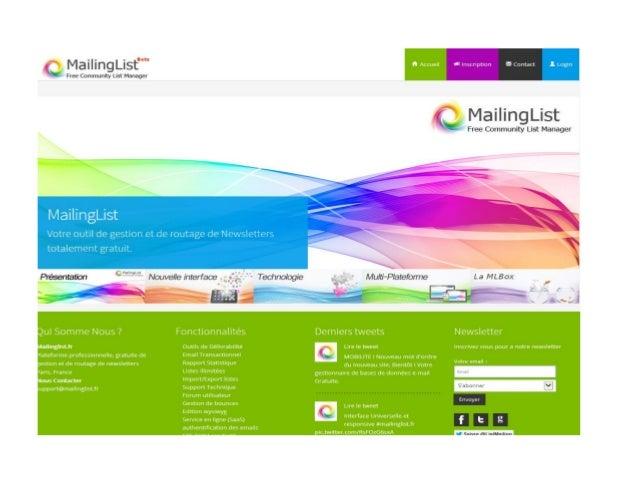 MailingList   Votre interface GRATUITE de gestion et de routage de newsletter présentation de la nouvelle interface beta Slide 2