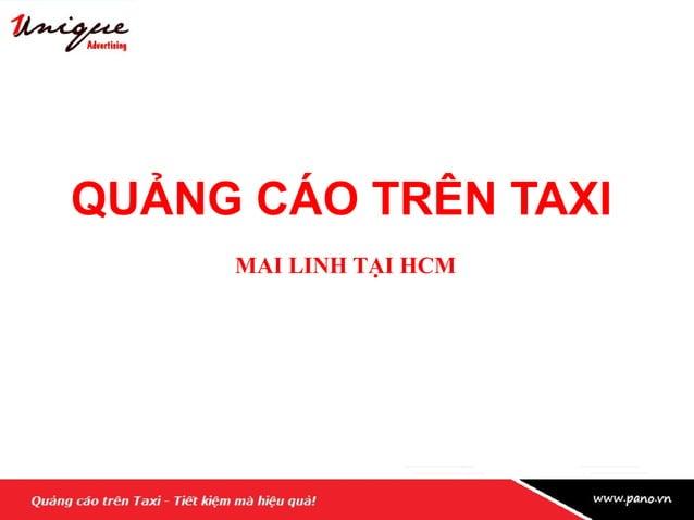 Tập đoàn Mai Linh đang là tập đoàn taxi hàng đầu tại Việt Nam Tập đoàn Mai Linh đang là tập đoàn taxi hàng đầu tại Việt Na...