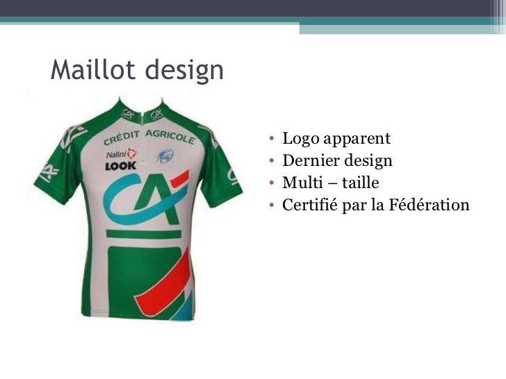 Maillot design                 •   Logo apparent                 •   Dernier design                 •   Multi – taille    ...