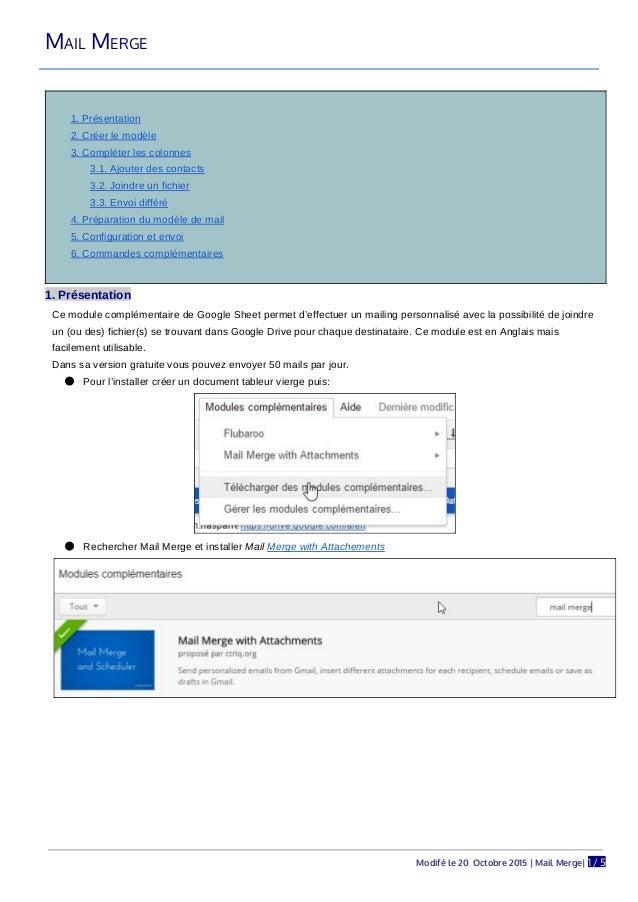 MAIL MERGE 1. Présentation 2. Créer le modèle 3. Compléter les colonnes 3.1. Ajouter des contacts 3.2. Joindre un fichier ...