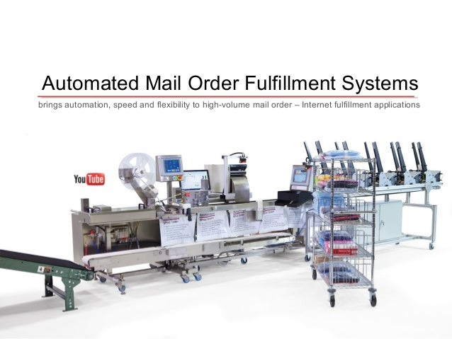 Mail Order Fulfillment Packaging Equipment