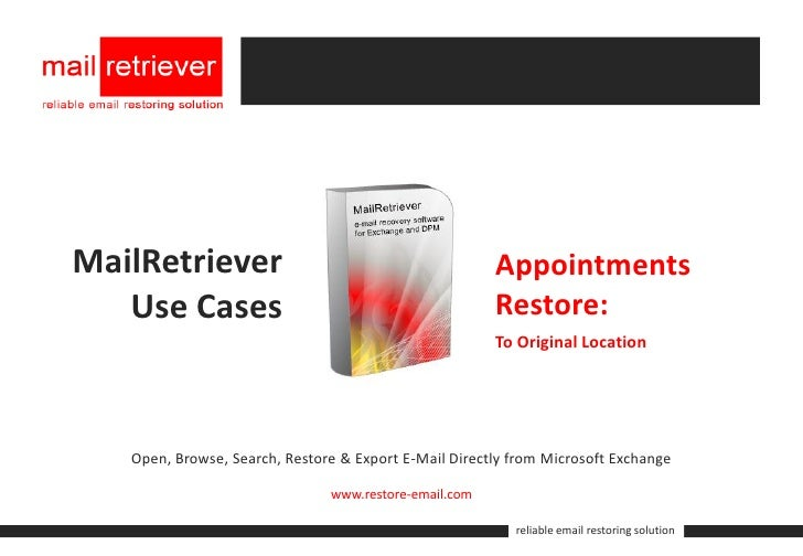 MailRetriever for Exchange: Appointments Restore to Original Location