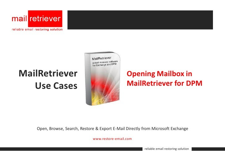 MailRetriever                                     Opening Mailbox in    Use Cases                                      Mai...
