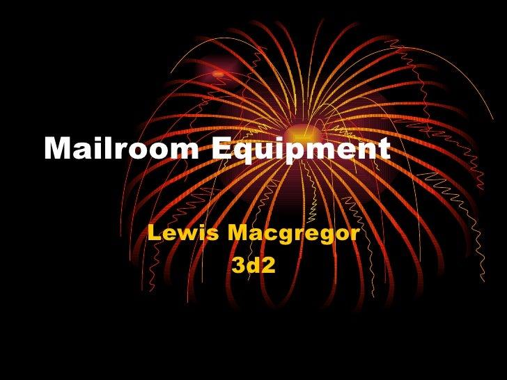 Mailroom Equipment Lewis Macgregor 3d2