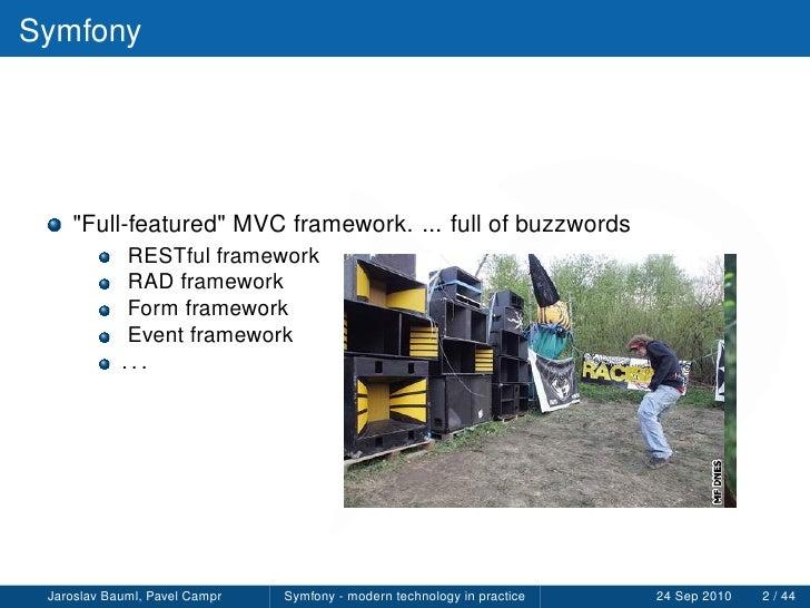 Symfony - modern technology in practice, Webexpo Prague Slide 2