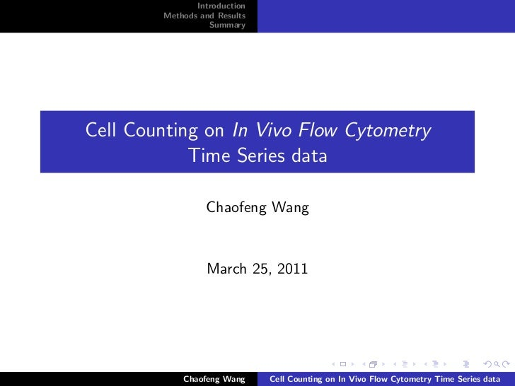 Introduction        Methods and Results                  SummaryCell Counting on In Vivo Flow Cytometry            Time Se...
