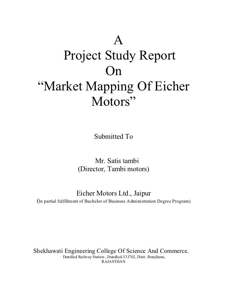 """A    Project Study Report            On """"Market Mapping Of Eicher         Motors""""                                Submitted..."""