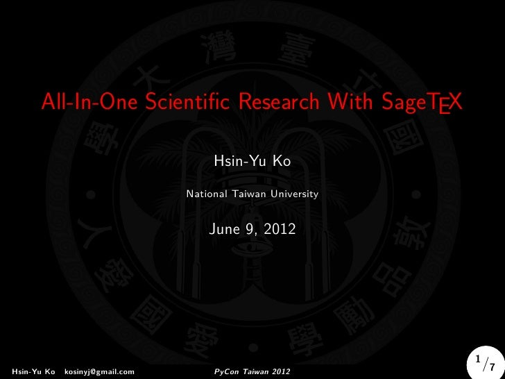 All-In-One Scientific Research With SageTEX                                      Hsin-Yu Ko                                ...
