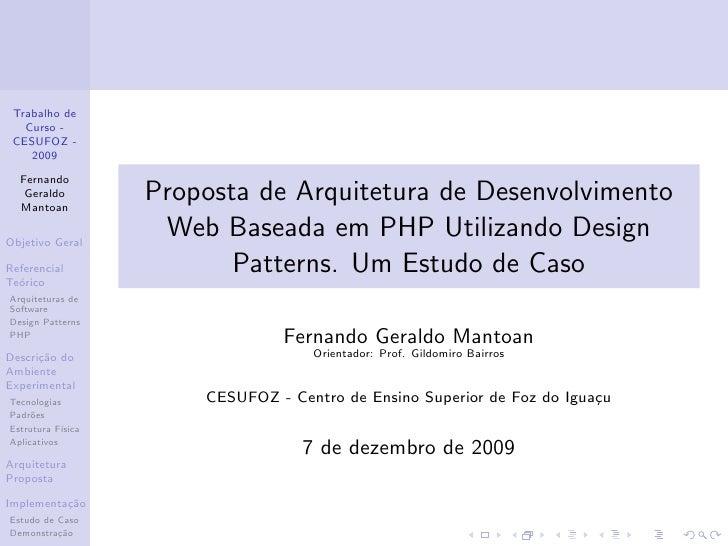 Trabalho de   Curso - CESUFOZ -    2009  Fernando   Geraldo  Mantoan                    Proposta de Arquitetura de Desenvo...
