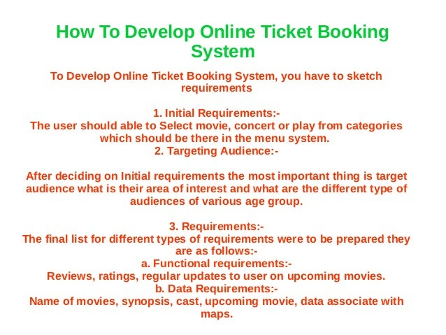 How To Develop Online Ticket Booking System To Develop Online Ticket Booking System, you have to sketch requirements 1. In...