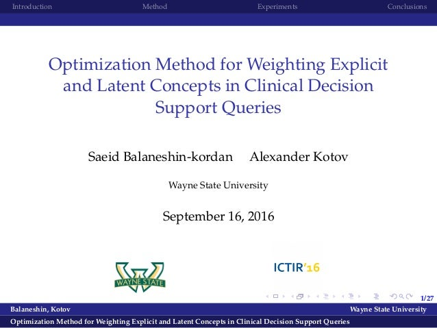 1/27 Introduction Method Experiments Conclusions Optimization Method for Weighting Explicit and Latent Concepts in Clinica...