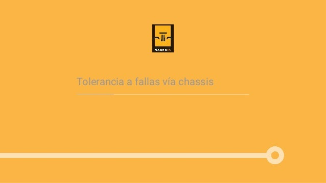 Tolerancia a fallas vía chassis