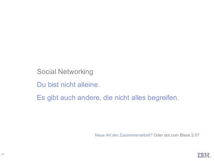Social Networking Du bist nicht alleine.  Es gibt auch andere, die nicht alles begreifen. Neue Art der Zusammenarbeit? Od...