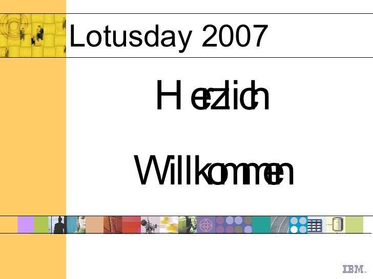 Lotusday 2007 Herzlich  Willkommen