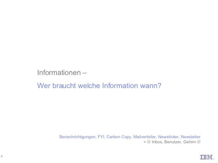 Informationen –  Wer braucht welche Information wann? Benachrichtgungen, FYI, Carbon Copy, Mailverteiler, Newsticker, News...