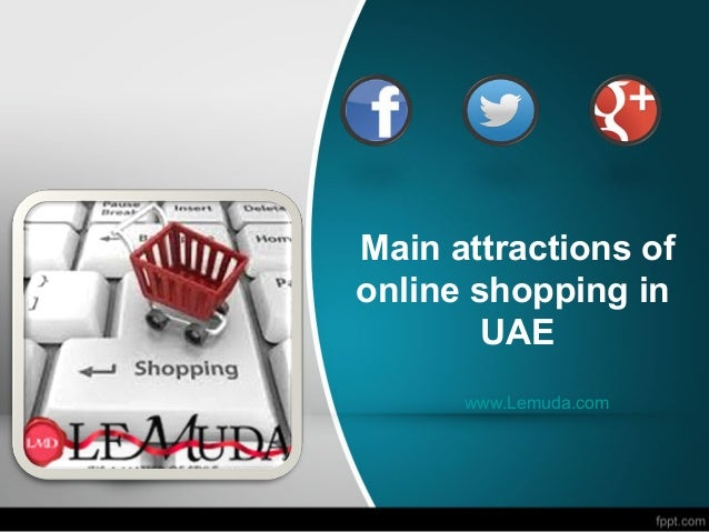 Main attractions of online shopping in UAE www.Lemuda.com