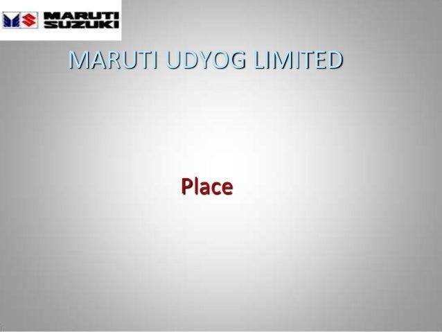 MARUTI UDYOG LIMITED Place