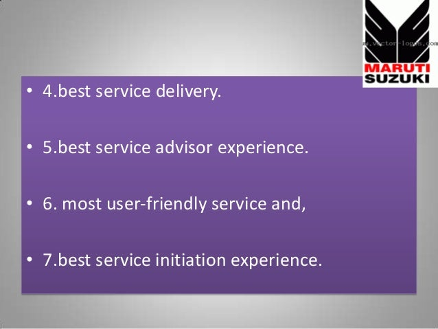• 4.best service delivery. • 5.best service advisor experience. • 6. most user-friendly service and, • 7.best service init...