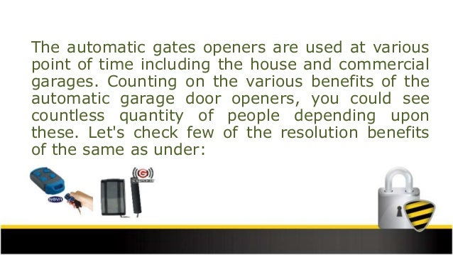Main Benefits of Using Automatic Gate Openers Slide 2