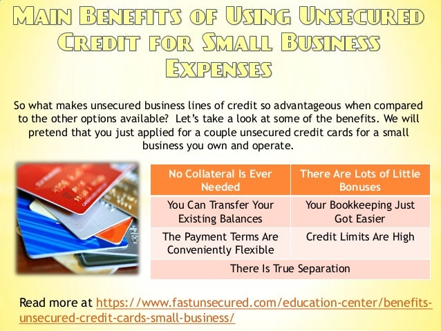 Main Benefits Of Using Unsecured Credit For Small Business Expenses