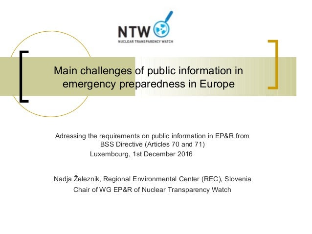Main challenges of public information in emergency preparedness in Europe Adressing the requirements on public information...
