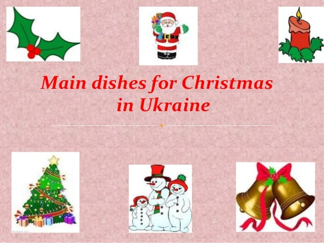 Main dishes for Christmas in Ukraine