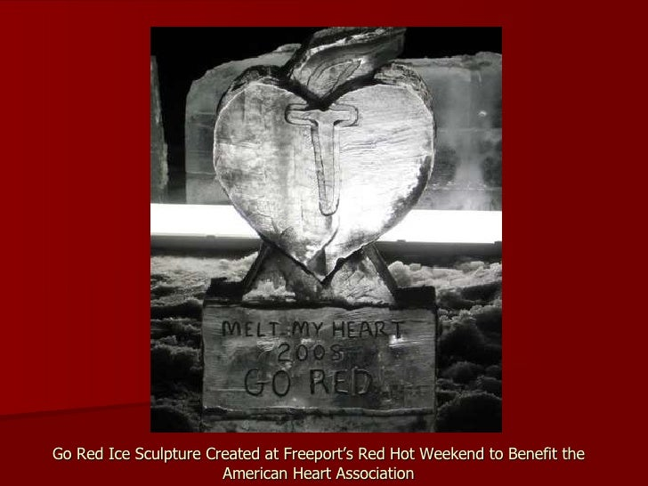 Go Red Ice Sculpture Created at Freeport's Red Hot Weekend to Benefit the American Heart Association