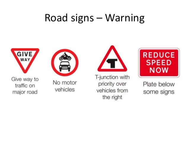 Road signs – Warning