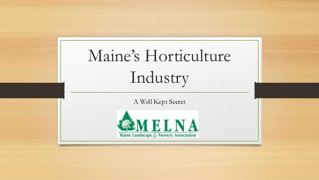 Maine's Horticulture Industry A Well Kept Secret