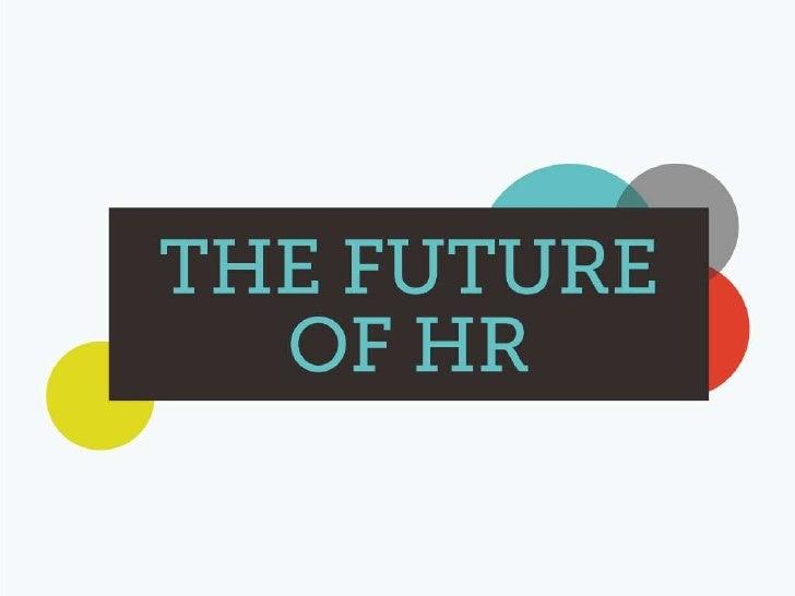 The Future of HR: Maine HR Presentation