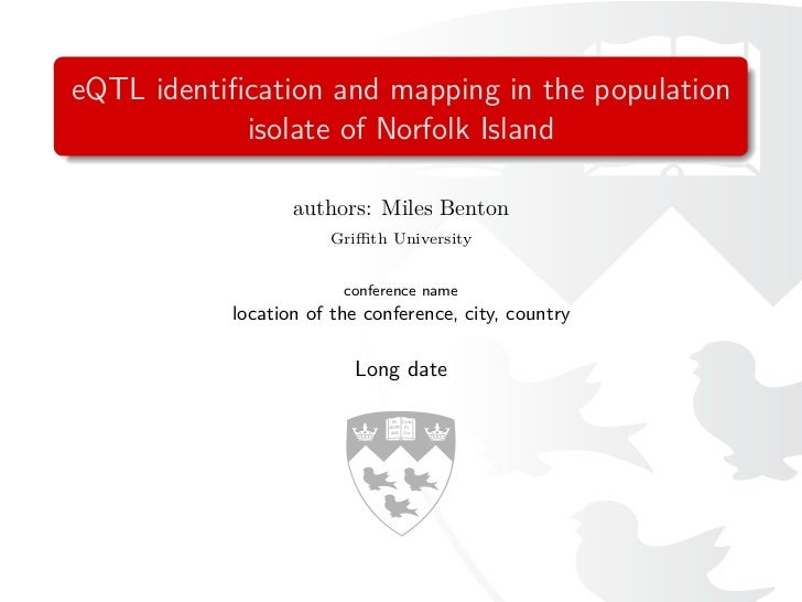 eQTL identification and mapping in the population            isolate of Norfolk Island                  authors: Miles Bent...