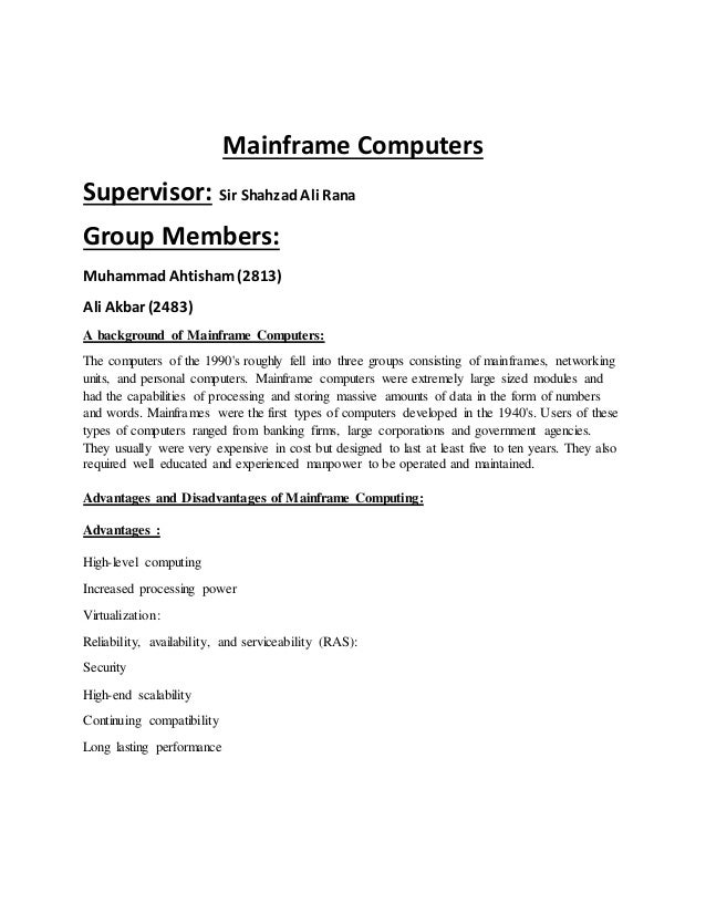 Mainframe Computers Supervisor Sir Shahzad Ali Rana Group Members Ahtisham 2813