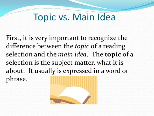 difference between topic and main idea