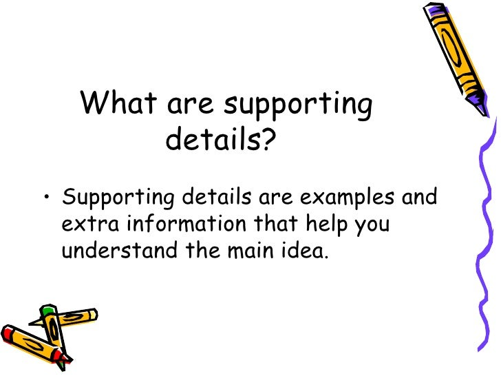 Main Idea And Supporting Details Presentation