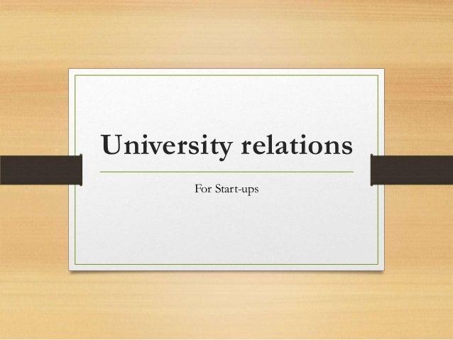 University relations       For Start-ups