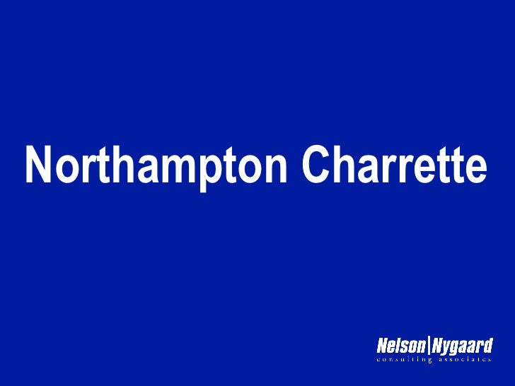 Northampton Charrette