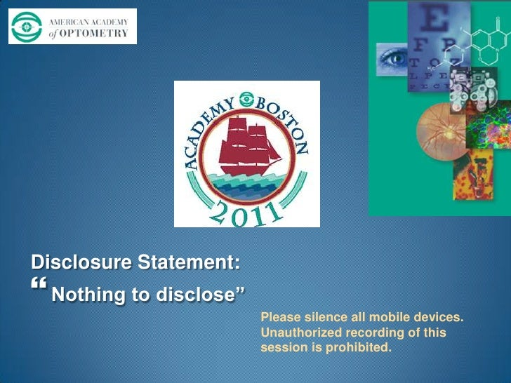 "Disclosure Statement:<br />Nothing to disclose""<br />Please silence all mobile devices.<br />Unauthorized recording of thi..."