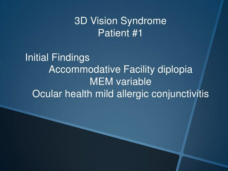 3d Vision Syndromea Technologically Induced Visual Impairment