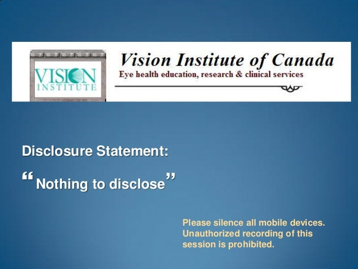 """Disclosure Statement: Nothing to disclose""""                         Please silence all mobile devices.                    ..."""
