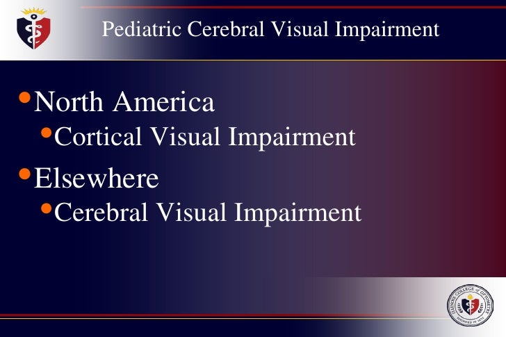 Cortical Visual Impairment Symptoms amp Causes  Boston