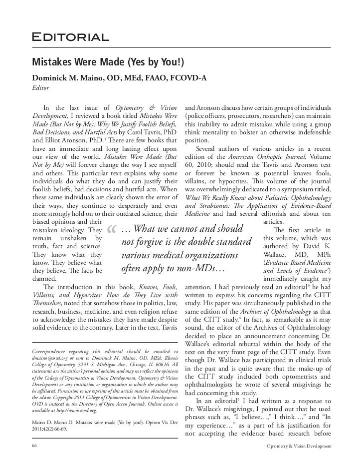 EditorialMistakes Were Made (Yes by You!)Dominick M. Maino, OD, MEd, FAAO, FCOVD-AEditor       In the last issue of Optome...