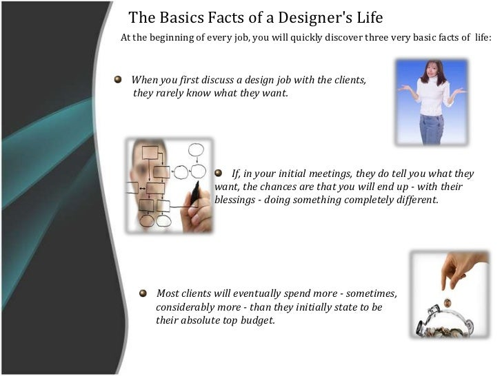 <br />; 4. The Basics Facts of a Designer's ...