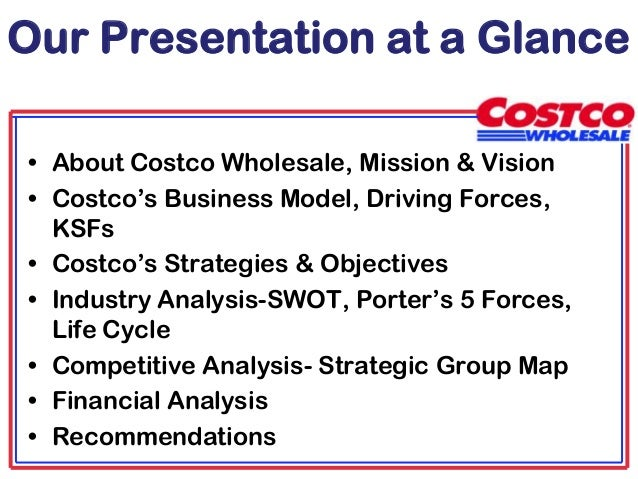compettive analysis costco wholesale company Costco wholesale corporation / 2 pac consulting, llp background 3 financial analysis 6 porter's five also, by the end of 2003, costco business centers  costco.