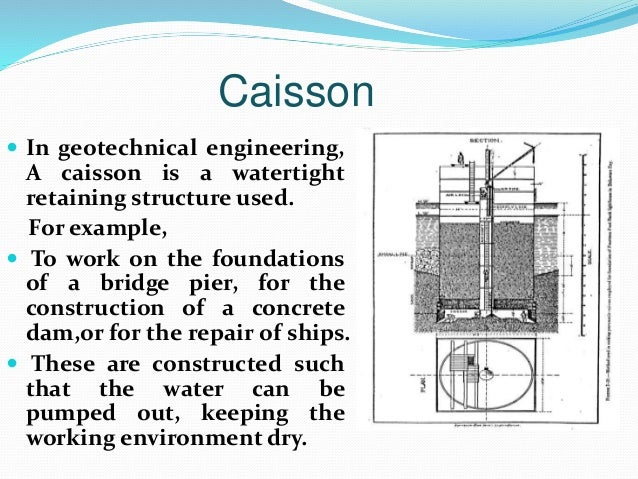 My presentation slide of retaining wall cofferdam and caisson for How do foundations work