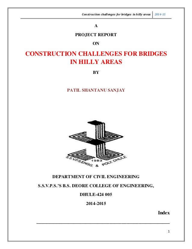 Construction Challenges For Bridges In Hilly Areas