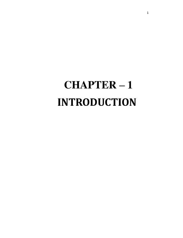 1 CHAPTER – 1 INTRODUCTION